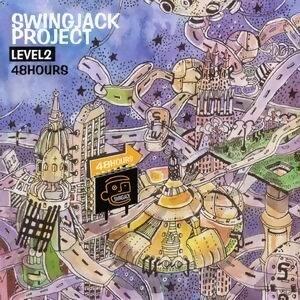 Swingjack Project LevelⅡ:48 Hours
