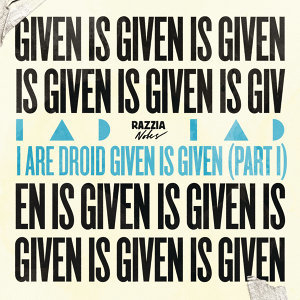Given Is Given (Part I)