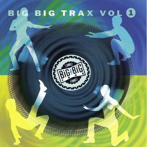 Big Big Trax, Vol. 1