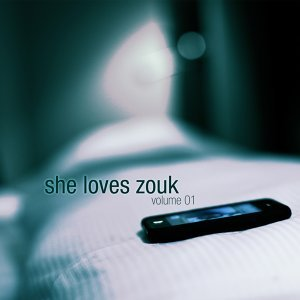 She Loves Zouk, Vol. 01