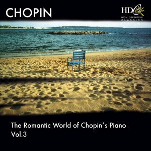 The Romantic World Of Chopin's Piano, Vol.3