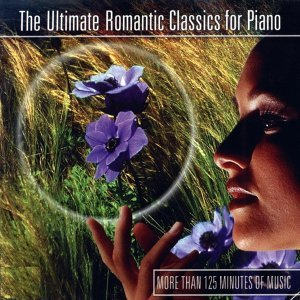 The Ultimate Romantic Classics for Piano, Vol. 2