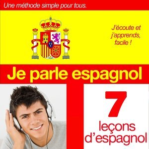 Je parle espagnol : Initiation