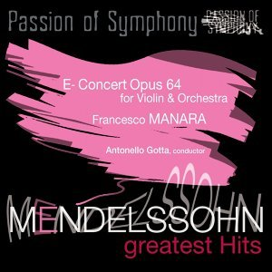 Mendelssohn : Concert for Violin & Orchestra in E Minor, Op. 64