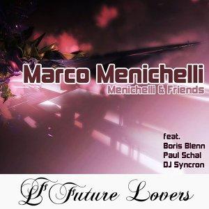 Menichelli and Friends