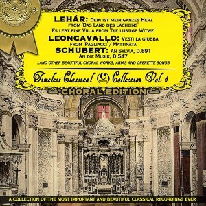 Timeless Classical Collection - Choral Edition - Vol. 6