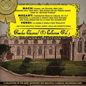 Timeless Classical Collection - Choral Edition - Vol. 9