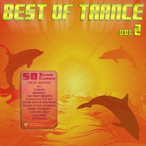 Best of Trance, Vol. 2 [50 Techno Classics Remix Edition]