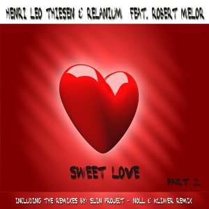 Sweet Love, Part 2 (feat. Robert Melor)