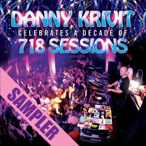 Danny Krivit Celebrates A Decade Of 718 Sessions - Sampler
