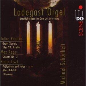 Ladegast Orgel [Uraufführungen im Dom zu Merseburg]
