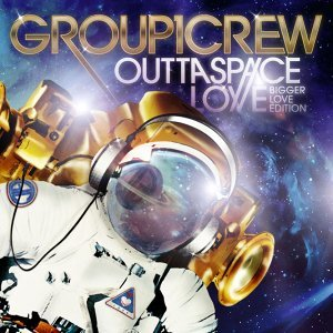 Outta Space Love: Bigger Love Editio