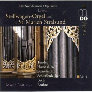 Die norddeutsche Orgelkunst Vol. 1