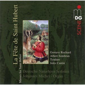 La Fête de Saint Hubert [Masses for Saint Hubert]