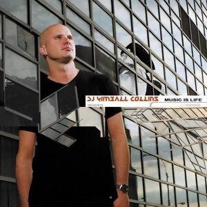 Kimball Collins Presents Music Is Life