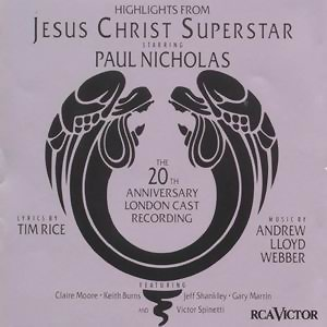 Jesus Christ Superstar - Higlights