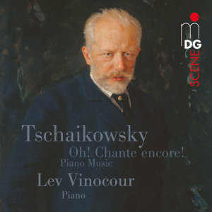 Tchaikovsky: Oh! Chante encore!. Piano Music