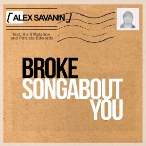 Broke / Songabout You