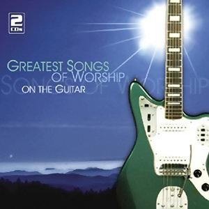 Greatest Songs Of Worship On The Guitar(吉他之歌)