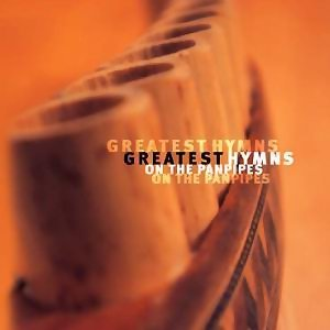 Greatest Hymns On The Panpipes(靜默時刻 第二集)