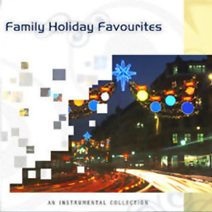 Family Holiday Favourites(經典聖誕音樂最愛全紀錄)