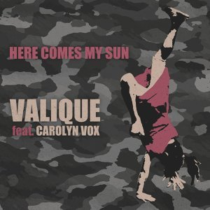 Here Comes My Sun [feat. Carolyn Vox]