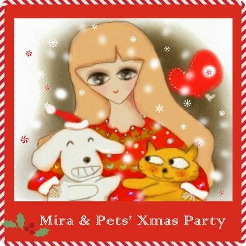 Mira & Pets' Xmas Party