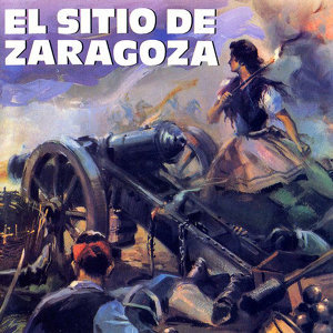El Sitio de Zaragoza