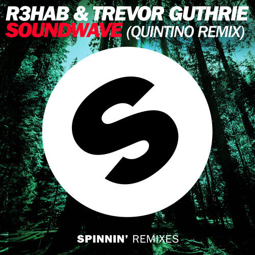 Soundwave (Quintino Remix)
