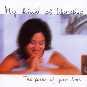 My Kind Of Worship(14首新世代敬拜讚美典範精粹)