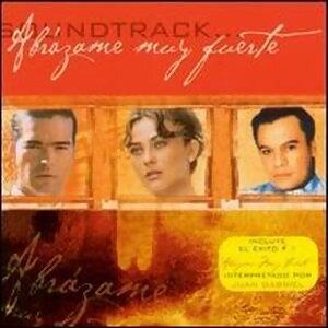 Abrazame Muy Fuerte Soundtrack