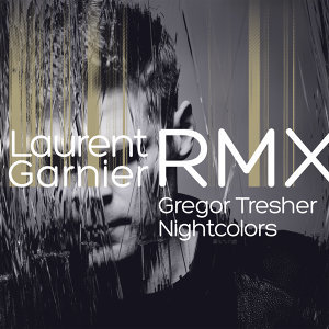 Nightcolors (Garnier Without the B Devotions Remix)