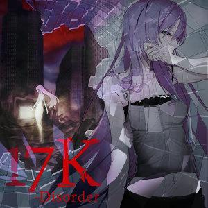 17K -Disorder