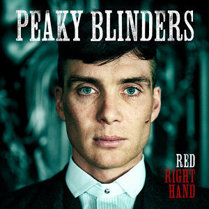 """Red Right Hand (Theme from """"Peaky Blinders"""") - Single"""