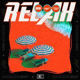 Relax - M3SSIAH Remix