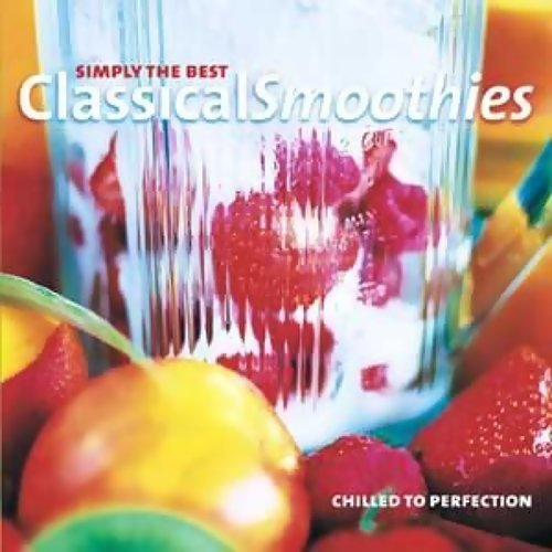 Simply the Best Classical Smoothies