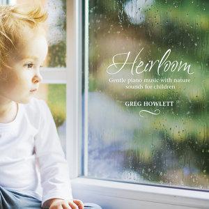 Heirloom (療癒之聲)
