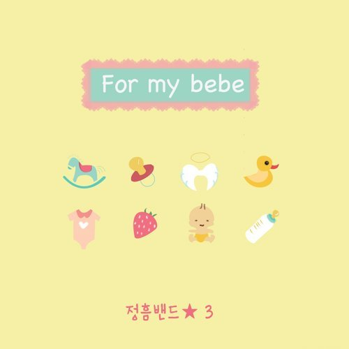 For my bebe