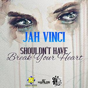 Shouldn't Have Break Your Heart