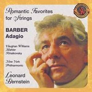 Barber's Adagio and other Romantic Favorites for Strings [Expanded Edition]