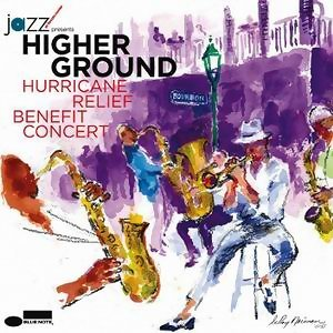 Higher Ground-Hurricane Relief Benefit Concert(美好境地-卡翠娜颶風賑災音樂會)