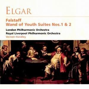 Elgar: Falstaff & Wand Of Youth Suites No. 1&2