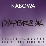 Daybreak (HIRAKU YAMAMOTO End of the time Mix) (DAYBREAK (HIRAKU YAMAMOTO  End of the time MIX))