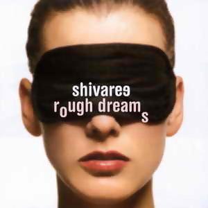 Rough Dreams(夢的雛型)