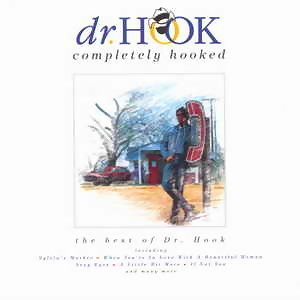 Completely Hooked - The Best Of Dr Hook