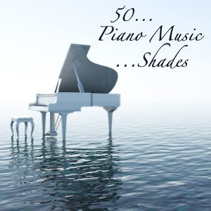 50 Piano Music Shades for Romantic Night & Special Moments, Intimacy and Love