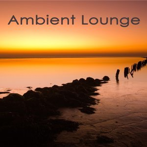 Ambient Lounge ‐ Smooth Like Velvet Chill Music for Love