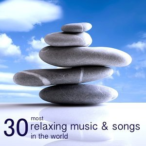 30 Most Relaxing Music & Songs in the World - Mindfulness Meditation Relaxation Music Collection Nature Sounds Essentials