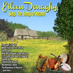 Eileen Donaghy Sings the Songs of Ireland
