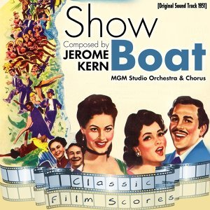 Show Boat (Original Motion Picture Soundtrack)